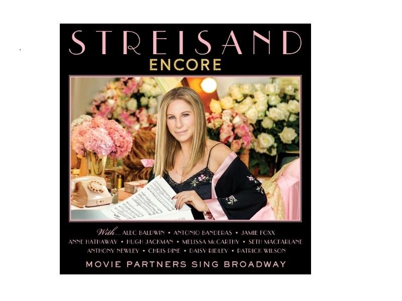 Barbra Streisand To Release - ENCORE, Movie Partners Sing Broadway ... Antonio Banderas